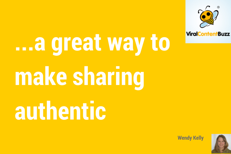 viralcontentbuzz-authentic-sharing1
