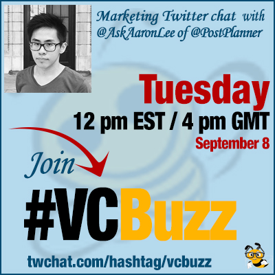 vcbuzz Twitter chat with @AskAaronLee of @PostPlanner