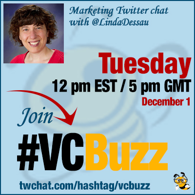 Creating Captivating Content: Twitter Chat with @LindaDessau #VCBuzz