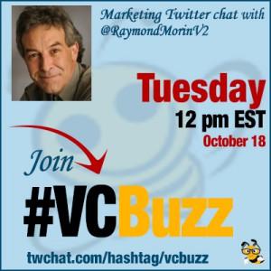 Influencer Trends with Raymond Morin @RaymondMorinV2 #VCBuzz
