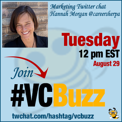 How to Get Noticed and Advance Your Career with Hannah Morgan @careersherpa #VCBuzz