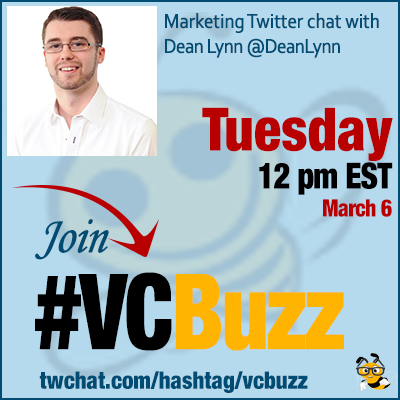 Creative Lead Generation and Conversion Optimization Tactics w/ @DeanLynn #VCBuzz