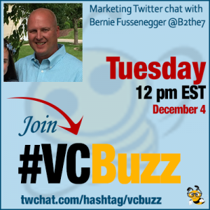 How to Become a Better Marketer by #BeingABetterPerson: with Bernie Fussenegger @B2the7 #VCBuzz