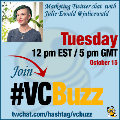 Social Media Marketing for B2B Companies with Julie Ewald @julieewald #VCBuzz