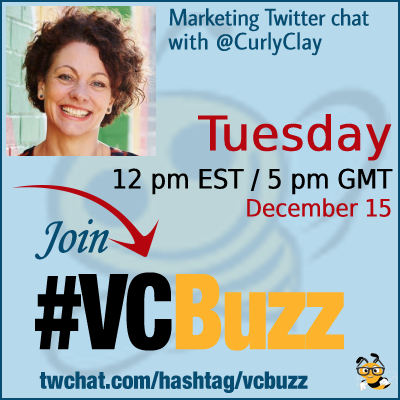 How to Use Twitter to Build Relationships with Sarah Clay @CurlyClay #vcbuzz