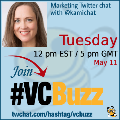 Create a Customer Journey Funnel to Increase Sales with Kami Huyse @kamichat #VCBuzz